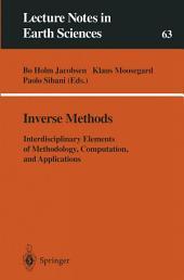 Inverse Methods: Interdisciplinary Elements of Methodology, Computation, and Applications