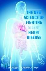 The New Science of Fighting Silent Heart Disease