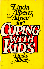 Linda Albert's Advice for Coping with Kids