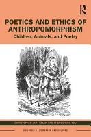 Poetics and Ethics of Anthropomorphism PDF