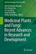 Medicinal Plants and Fungi: Recent Advances in Research and Development