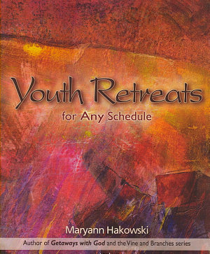 Youth Retreats for Any Schedule PDF