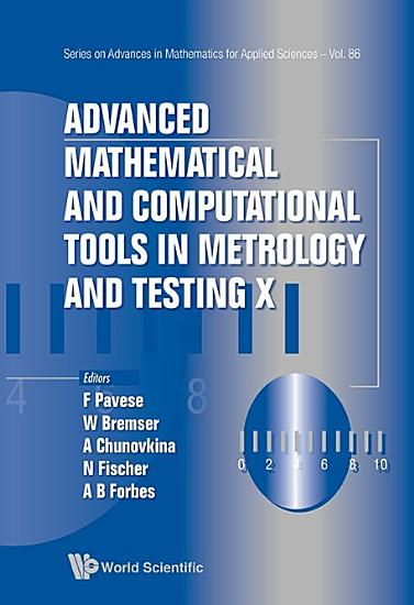 Advanced Mathematical and Computational Tools in Metrology and Testing X PDF