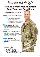 Practice the AFQT! Armed Forces Qualifications Test Practice Questions