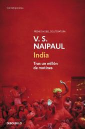 India: Tras un millón de motines
