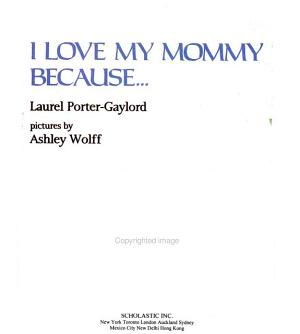 I Love My Mommy Because--
