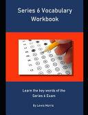 Series 6 Vocabulary Workbook