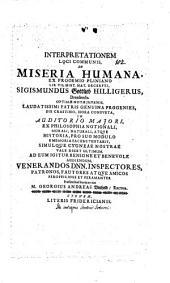 Interpretationem loci comm. de miseria hum. ... S. G. Hilligerus ... tentabit ...