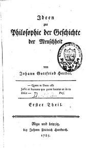Ideen zur Philosophie der Geschichte der Menschheit: Band 1