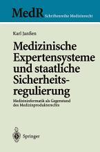 Medizinische Expertensysteme und staatliche Sicherheitsregulierung PDF