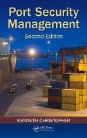 Port Security Management  Second Edition PDF