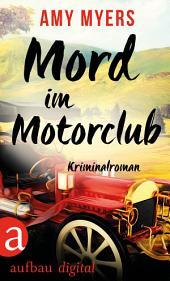 Mord im Motorclub: Kriminalroman