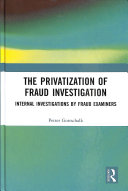 The Privatization Of Fraud Investigation Book PDF