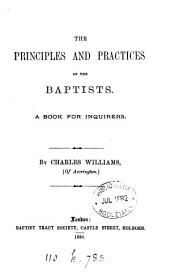 The principles and practices of the Baptists