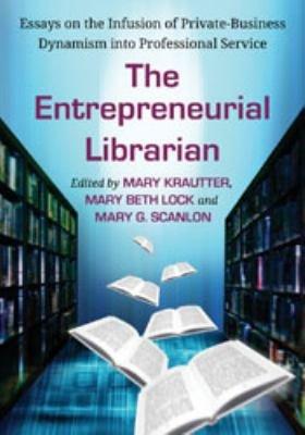 The Entrepreneurial Librarian