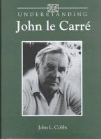 Understanding John Le Carr   PDF