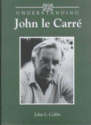 Understanding John Le Carr  Book PDF