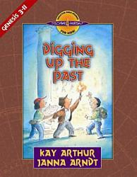Digging Up The Past Book PDF