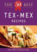 The 50 Best Tex-Mex Recipes
