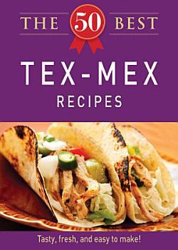 The 50 Best Tex Mex Recipes PDF