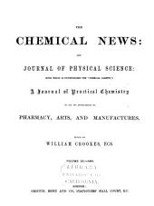 The Chemical News and Journal of Industrial Science: Volumes 3-4
