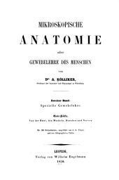 Mikroskopische Anatomie, oder, Gewebelehre des Menschen. v. 1, 1850: Specielle Gewebelehre, Band 1