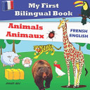 My First Bilingual Book Animals