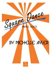 Square Dance: Easy Piano Piano Solo