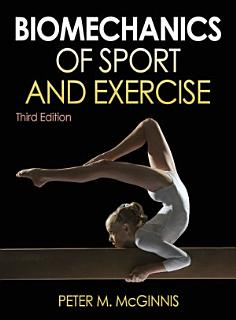 Biomechanics of Sport and Exercise 3rd Edition Book