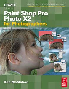 Paint Shop Pro Photo X2 for Photographers PDF