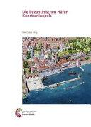 Die byzantinischen H  fen Konstantinopels PDF