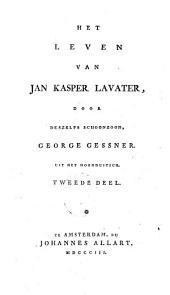 Het leven van Jan Kasper Lavater: Volume 2