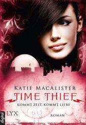 Time Thief - Kommt Zeit, kommt Liebe