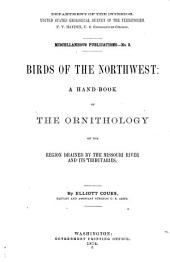 Birds of the Northwest: A Hand-book of the Ornithology of the Region Drained by the Missouri River and Its Tributaries, Volume 598