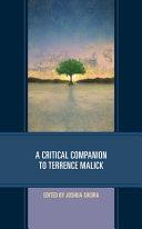 A Critical Companion to Terrence Malick