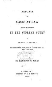 Cases at Law Argued and Determined in the Supreme Court of North Carolina: Volume 47, Part 2