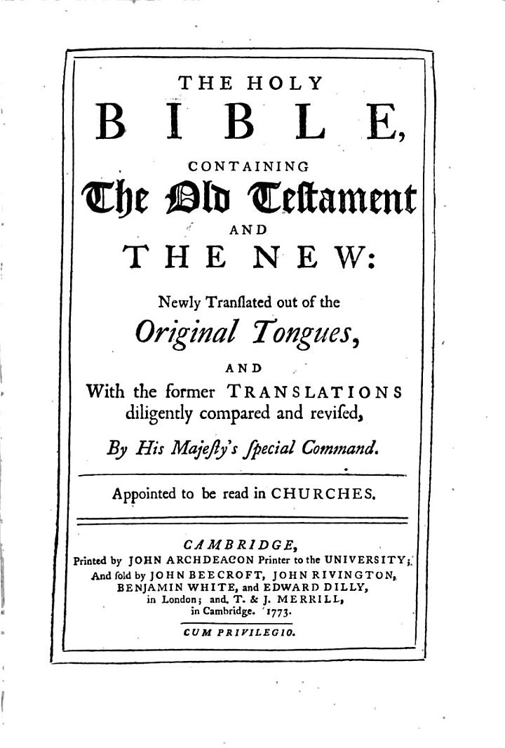 The Holy Bible, Containing the Old Testament and the New: ...