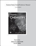 Student Solutions Manual for Organic Chemistry with Biological Topics Book