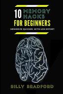 10 Memory Hacks For Beginners