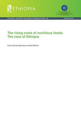 The rising costs of nutritious foods  The case of Ethiopia