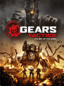 Gears Tactics   the Art of the Game PDF