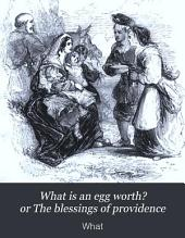 What is an egg worth? or The blessings of providence