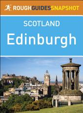 Rough Guides Snapshot Scotland: Edinburgh