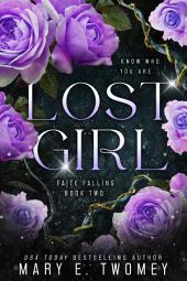 Lost Girl: A Fantasy Adventure