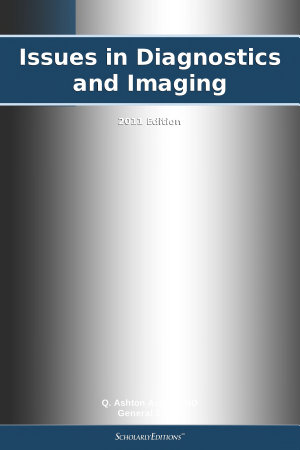 Issues in Diagnostics and Imaging  2011 Edition PDF