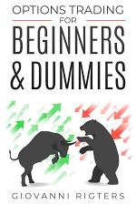 Options Trading for Beginners & Dummies