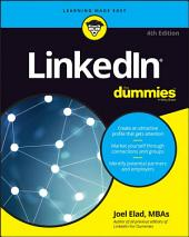 LinkedIn For Dummies: Edition 4