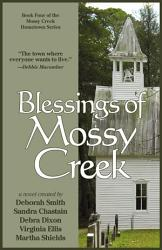 Blessings Of Mossy Creek Book PDF