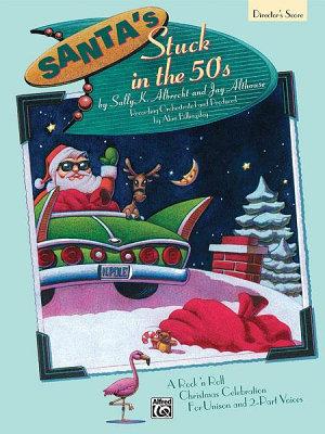 Santa s Stuck in the 50 s