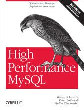 High Performance MySQL: Optimization, Backups, and Replication, Edition 3